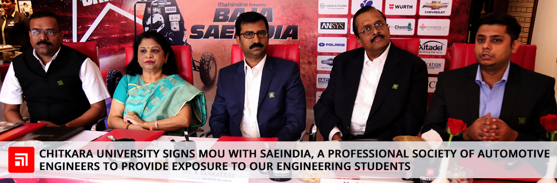 Chitkara University signs MoU with SAEINDIA, a professional Society of Automotive Engineers to provide exposure to our engineering students